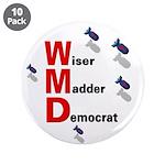 WMD Wiser Madder Democrat 3.5