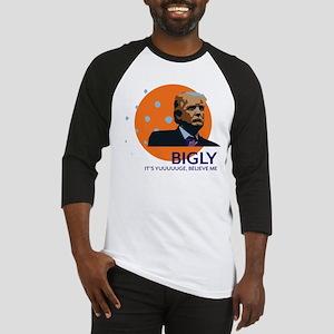 Trump - Bigly Yuge Baseball Jersey
