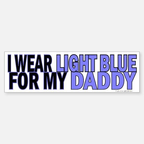 I Wear Light Blue For My Daddy 5 Bumper Bumper Bumper Sticker