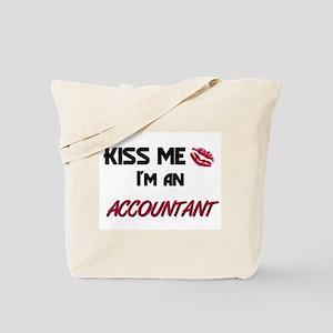 Kiss Me I'm a ACCOUNTANT Tote Bag