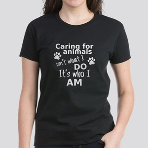Caring for animals isn't what i do it's wh