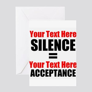 Silence equals Acceptance Greeting Cards