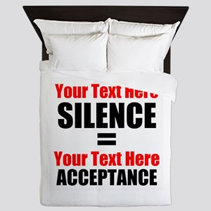 Silence equals Acceptance Queen Duvet