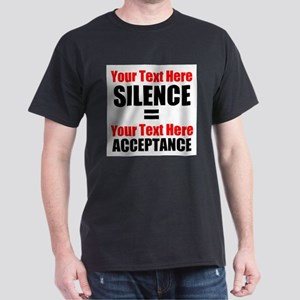 Silence equals Acceptance T-Shirt
