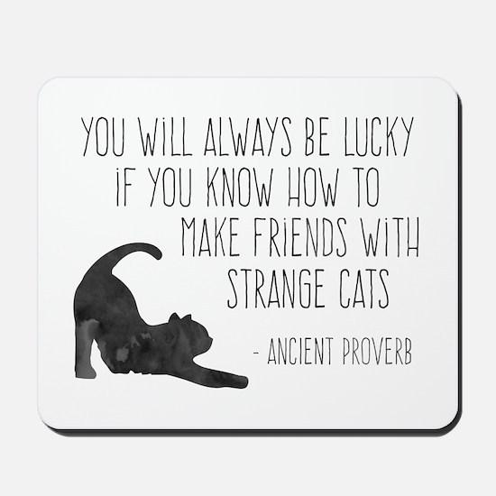 Strange Cats Mousepad