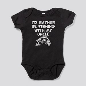 Id Rather Be Fishing With My Uncle Baby Bodysuit