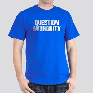 Question Authority Dark T-Shirt