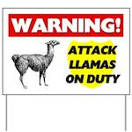 Warning Attack Llamas On Duty Yard Sign