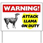 Warning Attack Llama On Duty Yard Sign