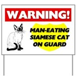 Warning Man-Eating Siamese Cat Yard Sign