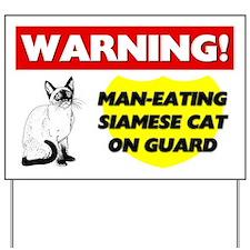 Warning Man-Eating Siamese Cat Yard Sign