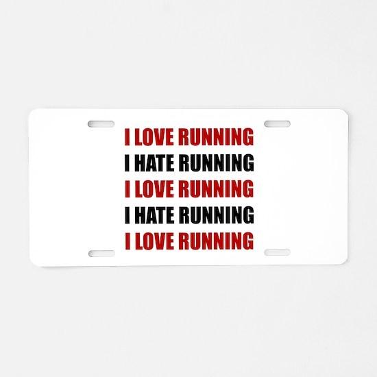 Love Hate Running Aluminum License Plate