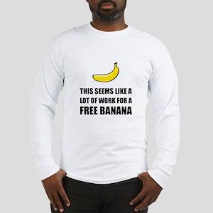Free Banana Long Sleeve T-Shirt