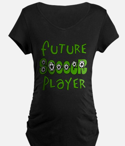 Future Soccer Player Maternity T-Shirt