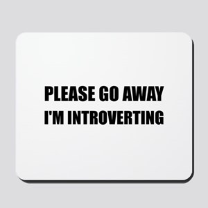 Go Away Introverting Mousepad