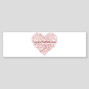 Love Is The Path Bumper Sticker
