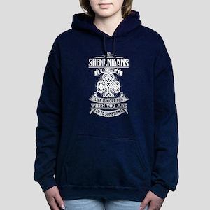 Shenanigans T-shirt Women's Hooded Sweatshirt
