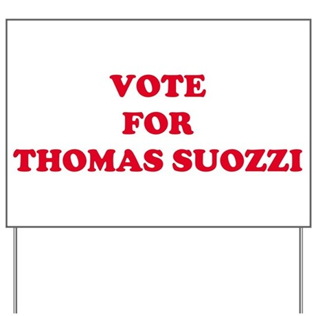 VOTE FOR THOMAS SUOZZI Yard Sign