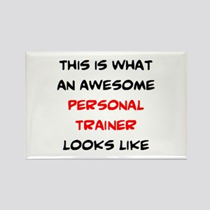 awesome personal trainer Rectangle Magnet