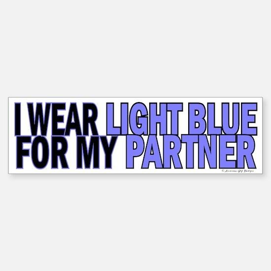 I Wear Light Blue For My Partner 5 Bumper Bumper Sticker