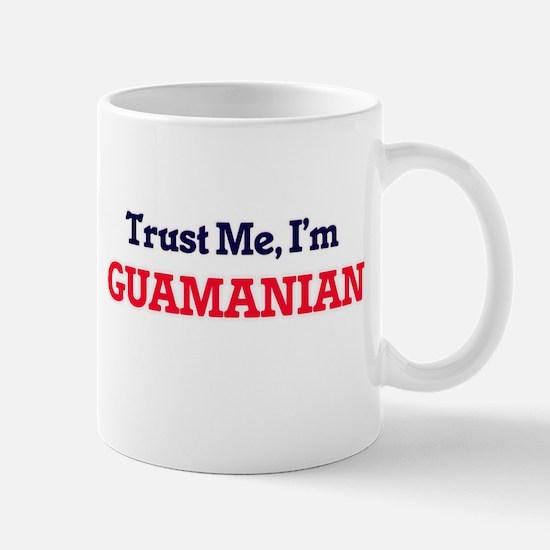 Trust Me, I'm Guamanian Mugs