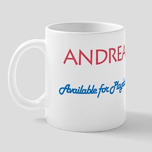 Andrea - Available For Playda Mug