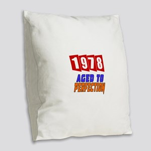 1978 Aged To Perfection Burlap Throw Pillow