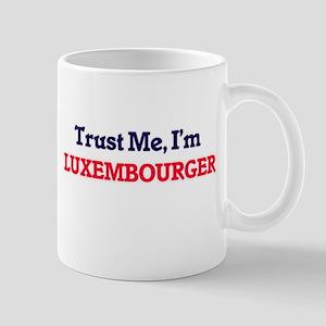 Trust Me, I'm Luxembourger Mugs