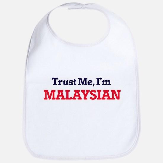 Trust Me, I'm Malaysian Bib