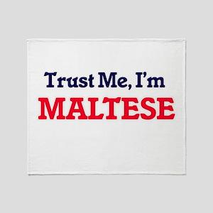 Trust Me, I'm Maltese Throw Blanket