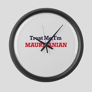 Trust Me, I'm Mauritanian Large Wall Clock