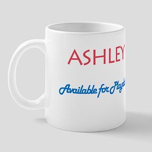Ashley - Available For Playda Mug