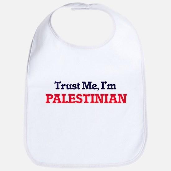 Trust Me, I'm Palestinian Bib