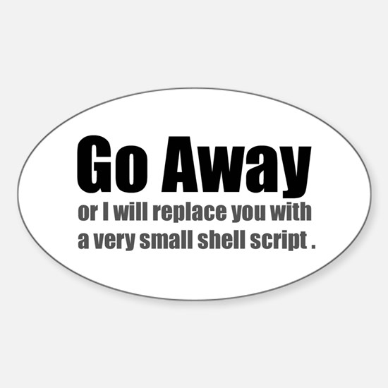 Go Away Oval Decal