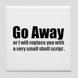 Go Away Tile Coaster