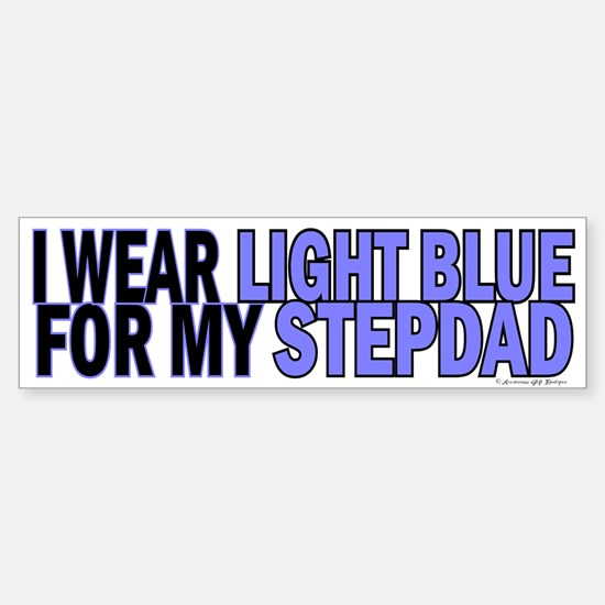 I Wear Light Blue For My Stepdad 5 Bumper Bumper Sticker