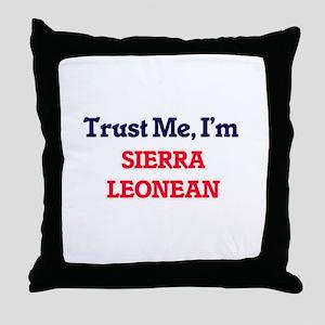 Trust Me, I'm Sierra Leonean Throw Pillow