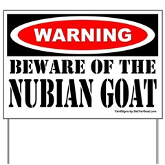 Beware Nubian Goat Yard Sign