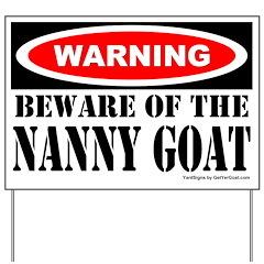 Beware Nanny Goat Yard Sign