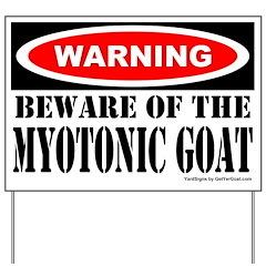 Beware Myotonic Goat Yard Sign