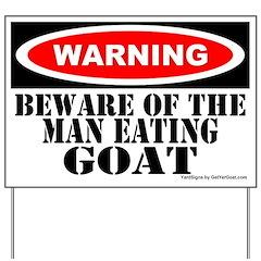 Beware Man Eating Goat Yard Sign