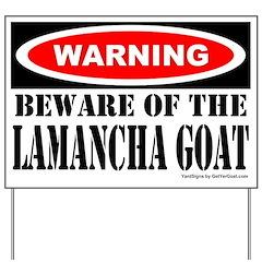 Beware LaMancha Goat Yard Sign