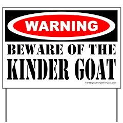 Beware Kinder Goat Yard Sign