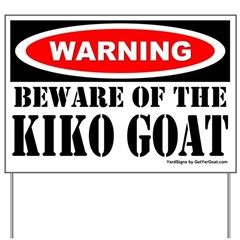 Beware Kiko Goat Yard Sign