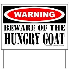 Beware Hungry Goat Yard Sign