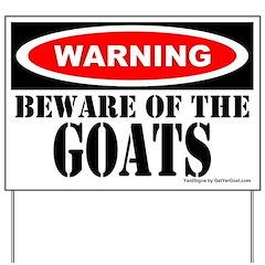 Beware the Goats Yard Sign