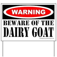 Beware Dairy Goat Yard Sign