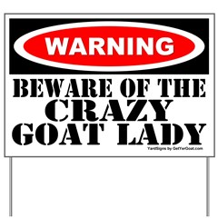 Beware Crazy Goat Lady Yard Sign