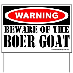 Beware Boer Goat Yard Sign