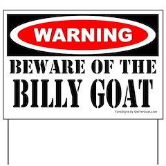 Beware Billy Goat Yard Sign